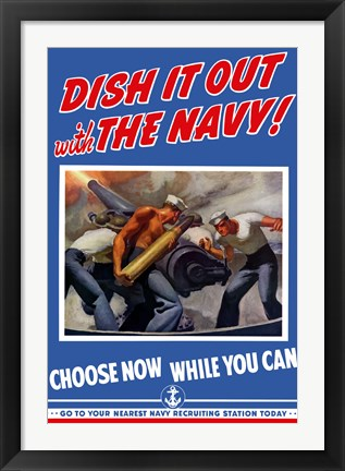 Framed Dish it Out with the Navy! Print