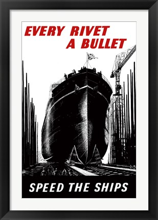 Framed Every Rivet a Bullet Print