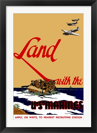 Framed Land with the U.S.  Marines Print
