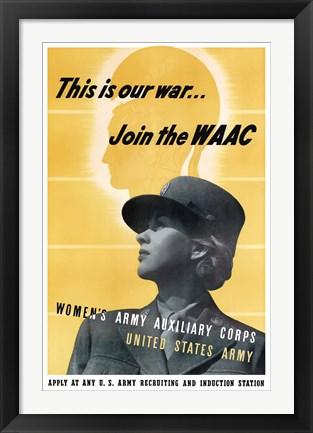 Framed This is Our War - Join the WAAC Print