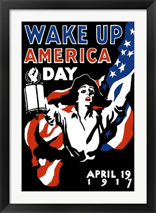 Framed Wake Up America Day Print