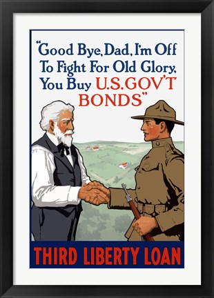 Framed Third Liberty Loan - Good Bye Dad Print