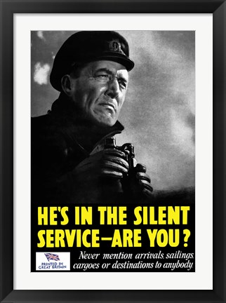 Framed He's In The Silent Service - Are You? Print