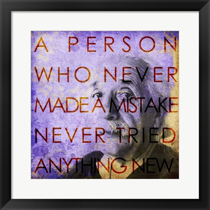 Framed Einstein – Never Made a Mistake Quote Print