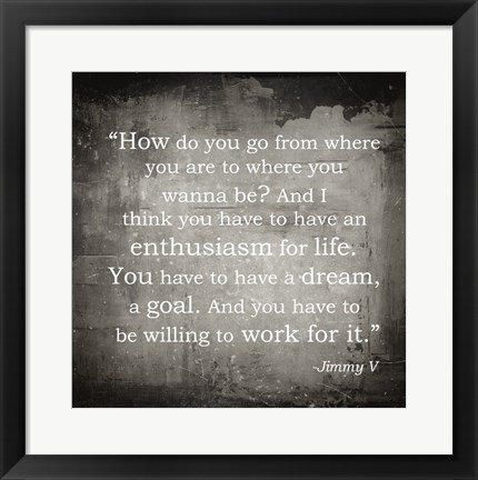 Framed Enthusiasm Jimmy V Quote Print