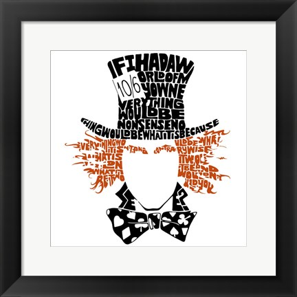 Framed Mad Hatter (Louis Carroll Quote) Print