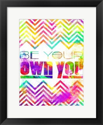 Framed Be Your Own You Print