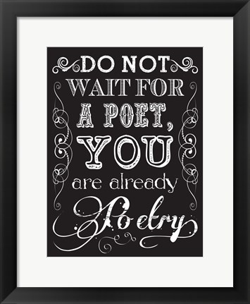 Framed You Are Poetry 2 Print