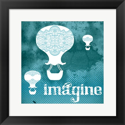Framed Imagine Teal Print