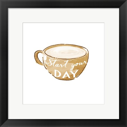Framed Start Your Day Print