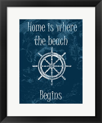 Framed Home Is At The Beach Print