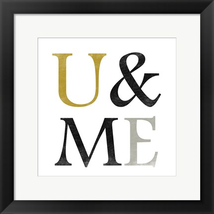 Framed Color Typo U&ME Print