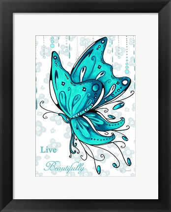 Framed Live Beautifully Print