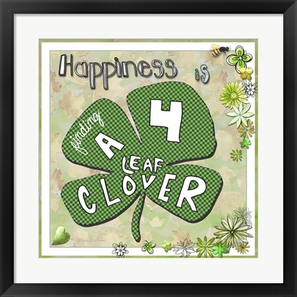 Framed Happiness Is Finding A Four Leaf Clover Print
