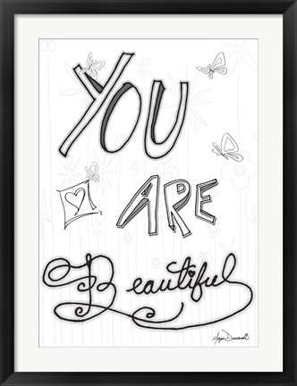 Framed You Are Beautiful Print