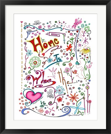 Framed Home Is Where The Heart Is Print