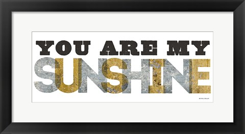 Framed You are my Sunshine Silver Gold Print
