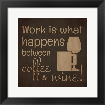 Framed Wine and Coffee Sayings I Print