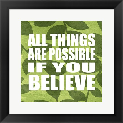 Framed All Things Are Possible Print
