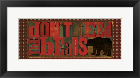 Framed Don't Feed Mama Bear II Print