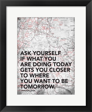 Framed Ask Yourself Print