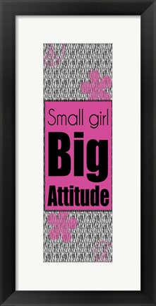 Framed Big Attitude Print