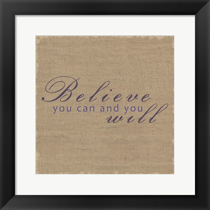 Framed Believe 2 Print