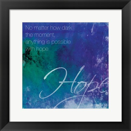 Framed Watercolor Hope Quoted Print