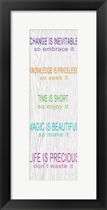 Framed Life is Precious Print