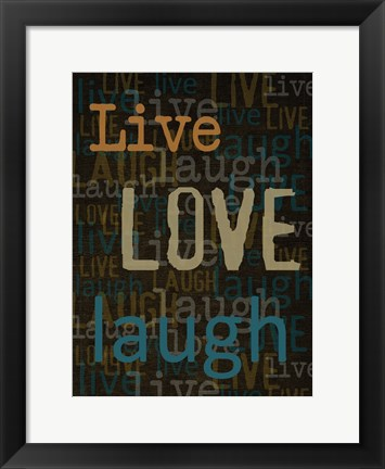 Framed Live Love Laugh 1 Print