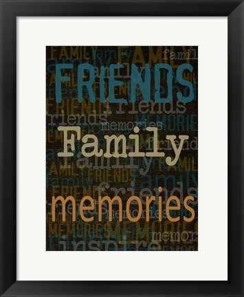 Framed Friends Family Memories Print
