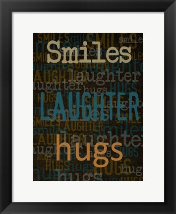 Framed Smiles Laughter Hugs Print