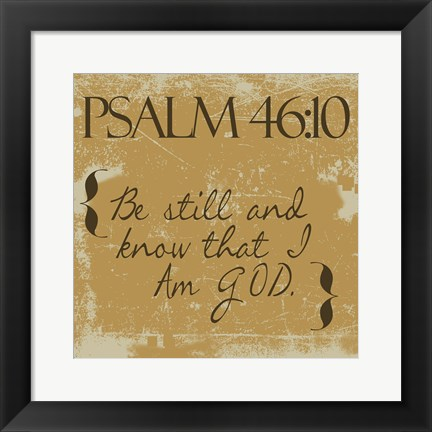Framed Psalms 46-10 Gold Print