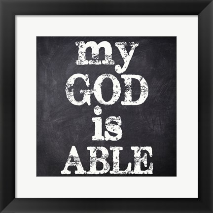 Framed My God Is Able Print