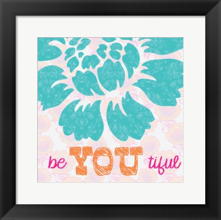 Framed Be You Tifule Print