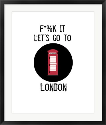 Framed Let's Go to London Print