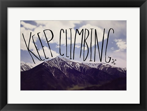 Framed Keep Climbing Print