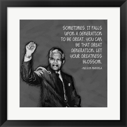 Framed Greatness - Nelson Mandela Quote Print