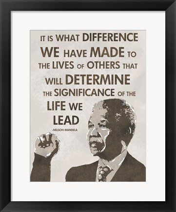 Framed Life We Lead - Nelson Mandela Print