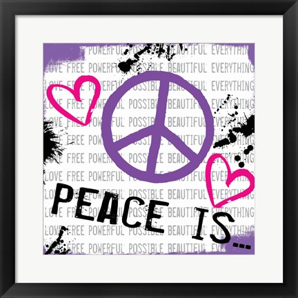 Framed Peace Is Print