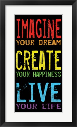 Framed Imagine Create Live 2 Print