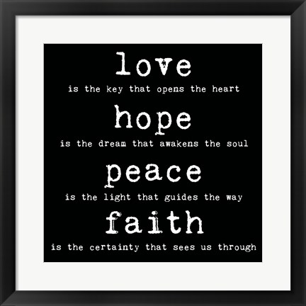 Framed Love Hope Peace Faith 2 Print