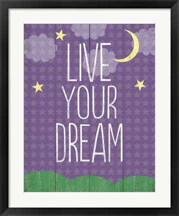 Framed Live Your Dream Print