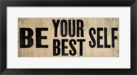 Framed Be Your Best Self 1 Print