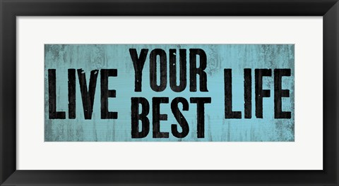 Framed Be Your Best Self 2 Print