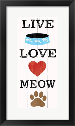 Framed Live Love Meow Print