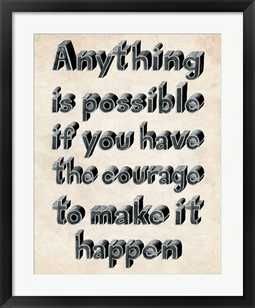 Framed Anything is Possible Print