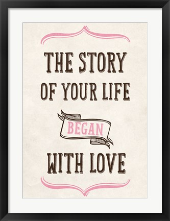 Framed Story of Your Life Print