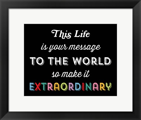 Framed Make it Extraordinary Print