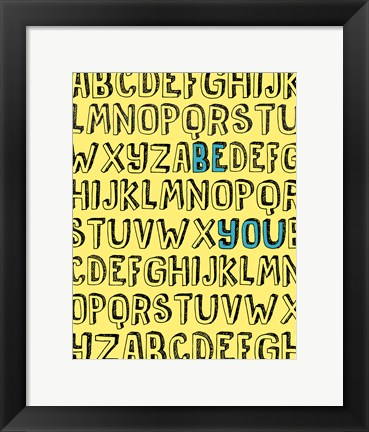 Framed Be You Alphabet Print